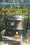 Schwizerdütsch in Singhalesisch: Die Geschichte der Schweizerin Hilda in Sri Lanka