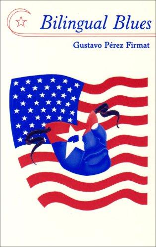 Bilingual Blues (Poems, 1981-1994)