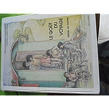 Le goût du voyage. Atelier de lecture. Illustrations de Monique Vainberg. 1983. Cartonnage de l'éditeur. 72 pages. (Manuel scolaire primaire, Lecture)