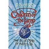 Children of the Lamp: #2 Blue Djinn of Babylon
