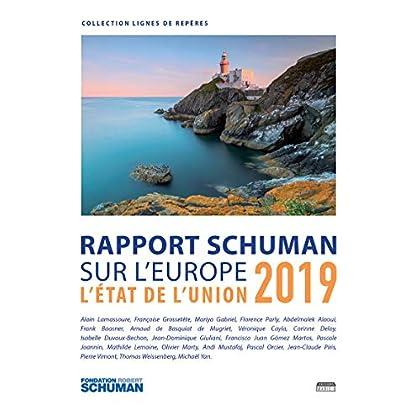 Etat de l'Union 2019: Rapport Schuman sur l'Europe (Lignes de repères)