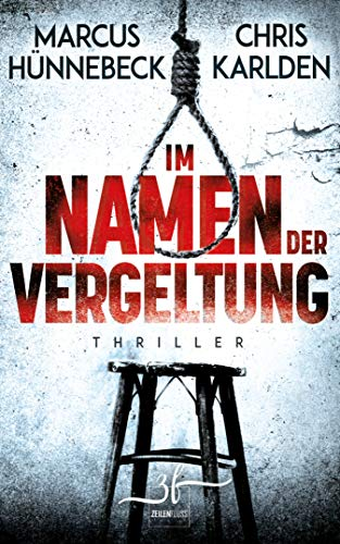 Im Namen der Vergeltung: Thriller (German Edition)
