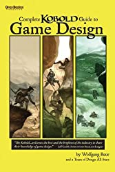 Complete Kobold Guide to Game Design (English Edition)