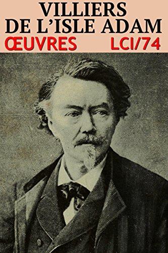 Auguste Villiers de l'Isle-Adam - Oeuvres: lci-74