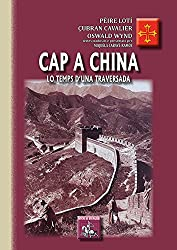 Cap a China : Lo temps d'una traversada