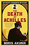 The Death of Achilles (Erast Fandorin 4) by Boris Akunin (2006-08-03) - Boris Akunin