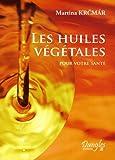 Huiles végétales - Best Reviews Guide