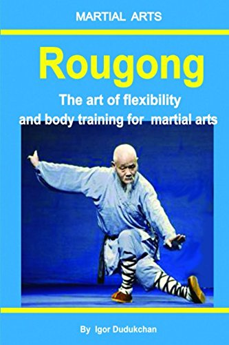 rougong-the-art-of-flexibility-and-body-training-for-martial-arts