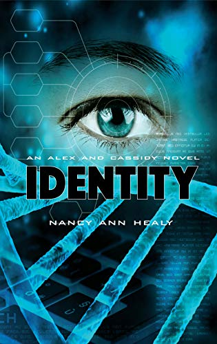 IDENTITY (Alex and Cassidy Book 6) (English Edition)