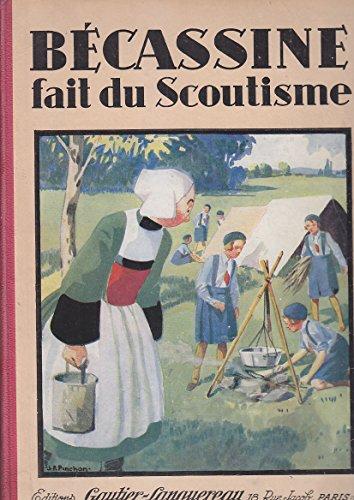 Bécassine fait du scoutisme Editions Gauthier Languereau 1931