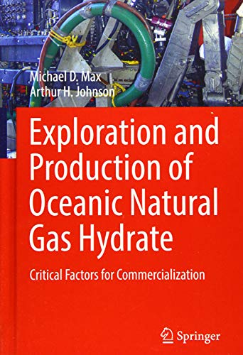 Exploration and Production of Oceanic Natural Gas Hydrate: Critical Factors for Commercialization -