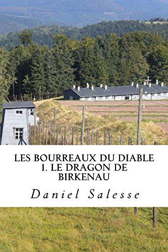 Les bourreaux du Diable: 1. Le Dragon de Birkenau