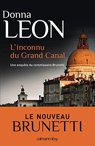 L'Inconnu du grand canal (Les enquêtes du Commissaire Brunetti t. 21)