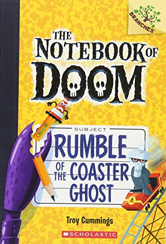 Rumble of the Coaster Ghost (The Notebook of Doom: Branches, Band 9)