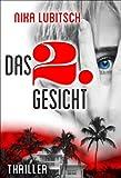 'Das 2. Gesicht: Thriller' von 'Nika Lubitsch'
