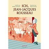 Ich, Jean-Jacques Rousseau (Platon & Co.)