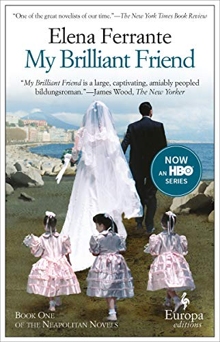 My Brilliant Friend (Neapolitan Novels Book 1) (English Edition)
