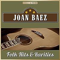 Masterpieces presents Joan Baez - Folk Hits & Rarities (10 Folk & Country Hits)