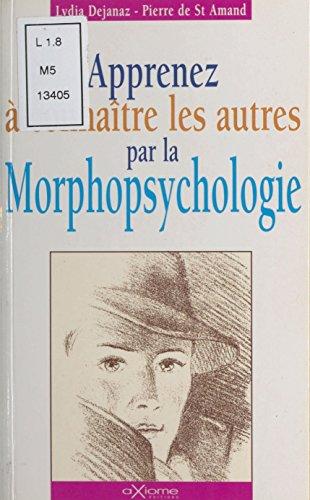 Apprenez à connaître les autres par la morphopsychologie