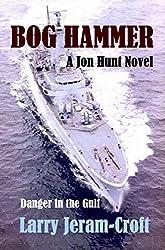 Bog Hammer (Jon Hunt Book 5)