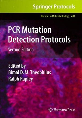 PCR Mutation Detection Protocols: 688 (Methods in Molecular Biology)