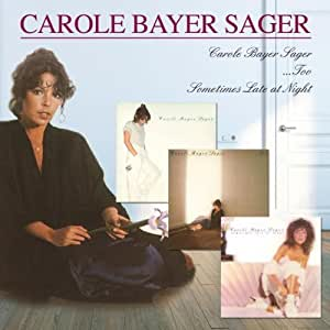 Carole Bayer Sager, Too & Sometimes Late At Night by Carole Bayer Sager (2012) Audio CD