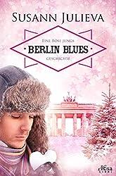 Berlin Blues: Eine Böse Jungs Geschichte