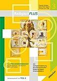 ReligionPLUS: Praxishandbuch Jahrgangsstufe 3/4 - Teil 1