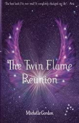 The Twin Flame Reunion: Volume 4 (Earth Angels)