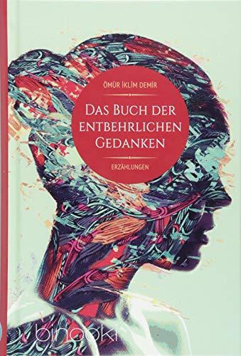 Buchseite und Rezensionen zu 'Das Buch der entbehrlichen Gedanken' von Ömür Iklim Demir