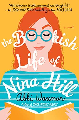 The Bookish Life of Nina Hill por Abbi Waxman