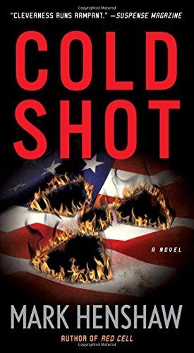 Cold Shot (Jonathan Burke/Kyra Stryker Thriller)