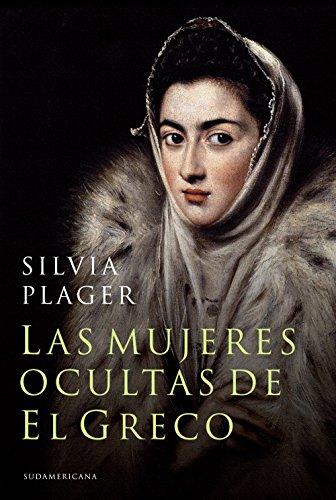 Las mujeres ocultas de El Greco (Spanish Edition)