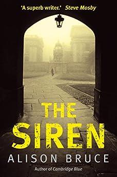 The Siren (DC Goodhew) von [Bruce, Alison]