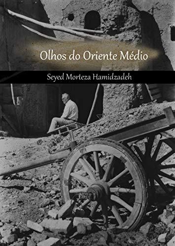 Olhos do Oriente Médio (Portuguese Edition)