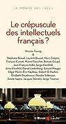 Le crépuscule des intellectuels français ? par Truong