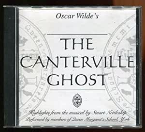 The Canterville Ghost - Highlights From The Musical By Stuart Nettleship (From The Short Story By Oscar Wilde)