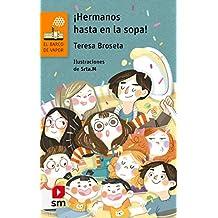 ¡Hermanos hasta en la sopa!: 158 (El Barco de Vapor Naranja)