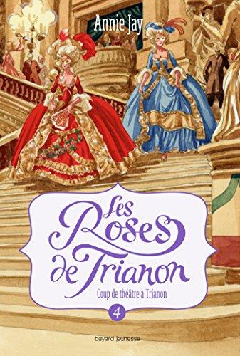 Les roses de Trianon, Tome 04