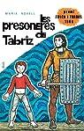 Les presoneres de Tabriz: 130 par Maria Novell i Picó