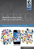 Mobile Travel App Guide: Edition 2012 powered by ITB