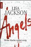 Angels: Meine Rache währt ewig (Ein Fall für Bentz und Montoya 5)