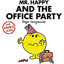 Mr Happy and the Office Party: Mr. Men for Grown-ups