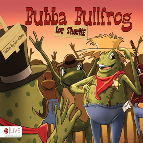 Bubba Bullfrog for Sheriff  Audiolibri