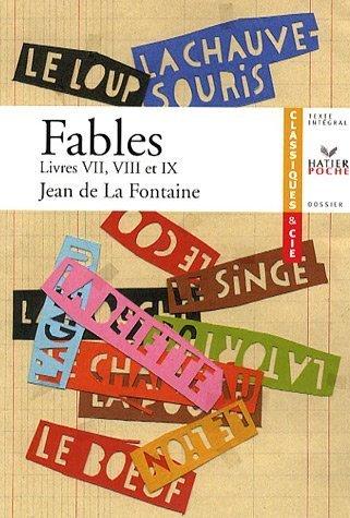 Fables : Livres VII, VII, IX de La Fontaine, Jean de (2007) Poche