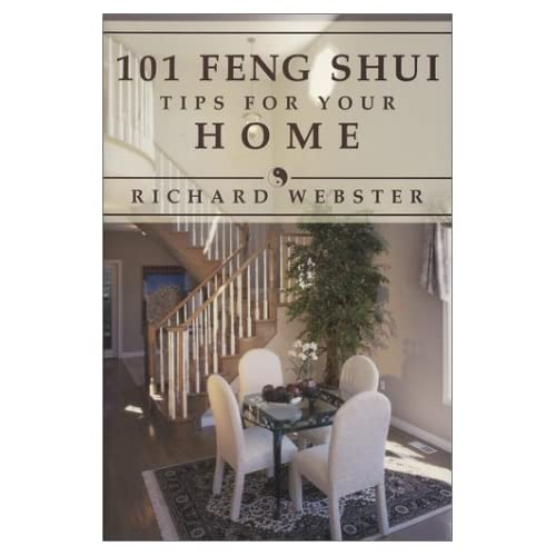 101 Feng Shui Tips for Your Home by Richard Webster (April 08,1998)
