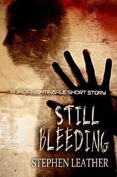 Still Bleeding (Jack Nightingale short story) by [Leather, Stephen]