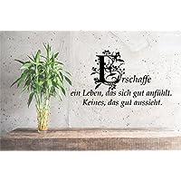 Wandaufkleber-Wandtattoo-Wandsticker - Spruch ***Erschaffe ein Leben, das sich gut anfühlt. Keines, das gut aussieht*** (Größen.- und Farbauswahl)