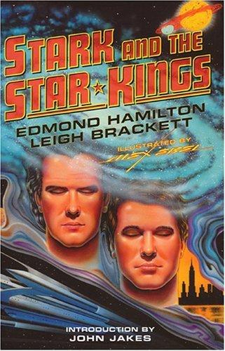 Stark and the Star Kings by Edmond Hamilton (2005-08-20)