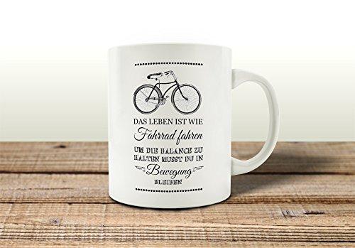 TASSE Kaffeebecher DAS LEBEN IST WIE FAHRRAD FAHREN Spruch Kaffeepott Teebecher